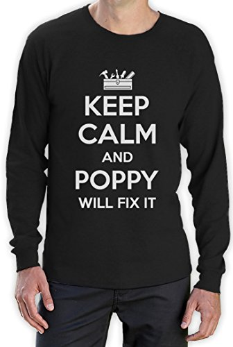 Keep Calm And POPPY Will Fix It Funny Gift for Grandpa Long Sleeve T-Shirt