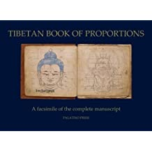 Tibetan Book of Proportions by Palatino Press (2014-04-30)