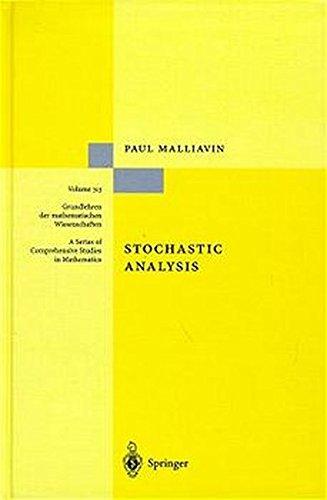 Stochastic Analysis (Grundlehren der mathematischen Wissenschaften) par Paul Malliavin