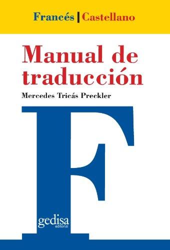Manual de traducción francés-castellano (Teoria Practica Traduccion) por Mercedes Tricas Preckler