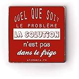 Magnet badge aimanté Quel que soit le problème - idée cadeau originale