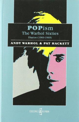 Popism The Warhol Sixties (Alfabia) por Andy Warhol