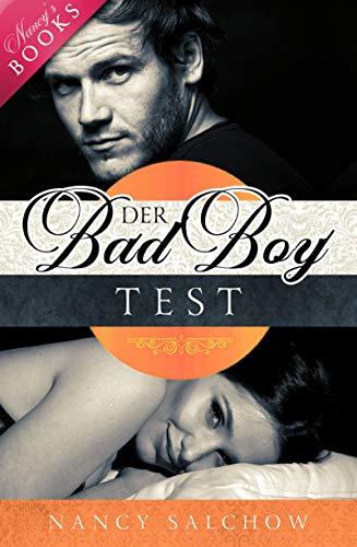 Der Bad Boy Test