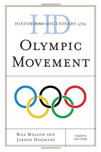 Historical Dictionary of the Olympic Movement (Historical Dictionaries of Sports) por Bill Mallon