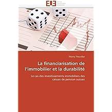 La financiarisation de l'immobilier et la durabilité: Le cas des investissements immobiliers des caisses de pension suisses (Omn.Univ.Europ.)