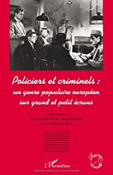Policiers et criminels : un genre populaire européen sur grand et petit écrans (Champs visuels) (French Edition)