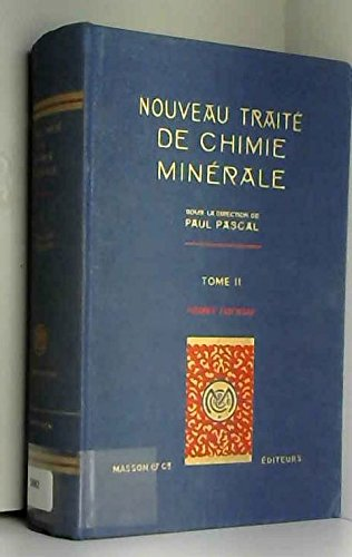 Nouveau traité de chimie minérale, tome 2
