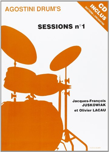 Agostini Drum's Sessions Volume 1 par Juskuwiak Jean-François