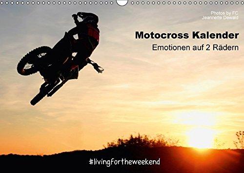 Motocross Kalender - Emotionen auf 2 Rädern (Wandkalender 2017 DIN A3 quer): 12 unverwechselbare Motocross Momente aus dem Jahr 2015, festgehalten von ... (Monatskalender, 14 Seiten ) (CALVENDO Sport)
