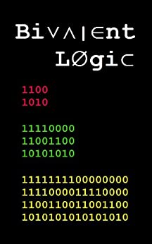 Bivalent Logic (English Edition) di [Hays, Cliff]