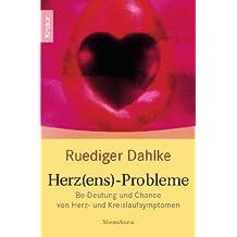 Herz(ens)-Probleme: Be-Deutung und Chance von Herz- und Kreislaufsymptomen