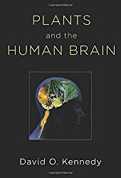 Plants and the Human Brain by David O. Kennedy (2014-02-27)