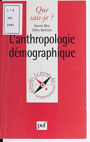 Livre gratuits en ligne L'Anthropologie démographique pdf ebook