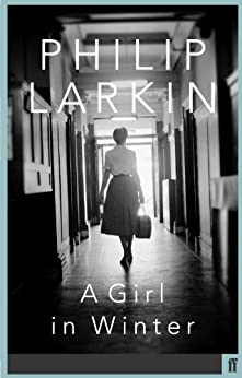 A Girl in Winter (English Edition) de [Larkin, Philip]