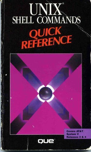 Unix Shell Commands Quick Reference (Que Quick Reference Series) by William Holliker (1990-10-02) par William Holliker