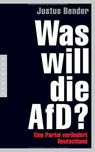 Geschenkideen Was will die AfD?: Eine Partei verändert Deutschland