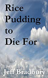 Rice Pudding to Die For