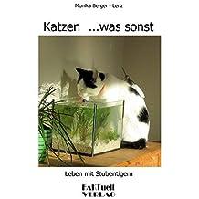 Katzen ...was sonst by Monika Berger-Lenz (2008-02-11)