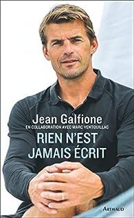 Rien n'est jamais écrit par Jean Galfione