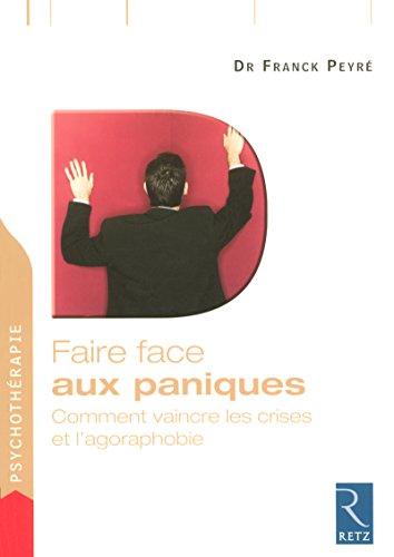 Faire face aux paniques par Dr Franck Peyré