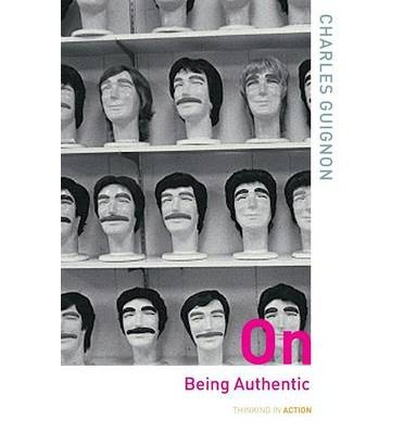 [(On Being Authentic)] [ By (author) Charles Guignon ] [July, 2004]