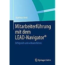 Mitarbeiterf????hrung mit dem LEAD-Navigator????: Erfolgreich und wirksam f????hren (German Edition) by Matthias Hettl (2013-09-20)
