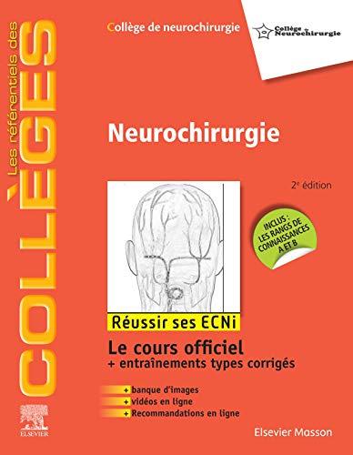 Neurochirurgie par Collège de neurochirurgie