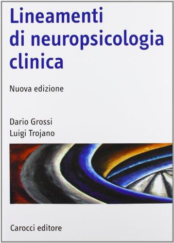 Lineamenti di neuropsicologia clinica