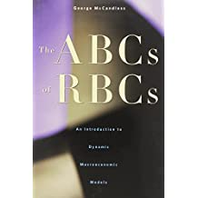 ABCs of RBCs: An Introduction to Dynamic Macroeconomic Models