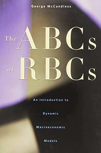 The ABCs of RBCs: An Introduction to Dynamic Macroeconomic Models