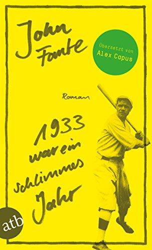 1933 war ein schlimmes Jahr: Roman (Schwarz N Gelb)