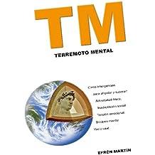 TM: Terremoto Mental: Volume 2 (DESARROLLO PERSONAL Y PROFESIONAL)