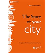 The story of your city (city, transformed Book 1) (English Edition)