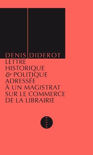 Lettre historique et politique adressée à un magistrat sur le commerce de la librairie
