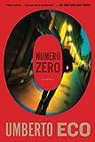 Numero Zero by Umberto Eco (2016-05-17)