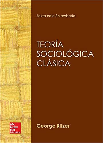 TEORIA SOCIOLOGICA CLASICA