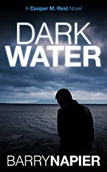 Dark Water (Cooper M. Reid Book 1) (English Edition)