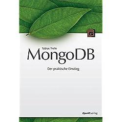 MongoDB: Der praktische Einstieg