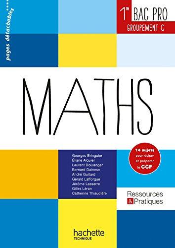 Ressources et pratiques Maths 1re Bac Pro Tertiaire (C) - Livre lve - Ed. 2014