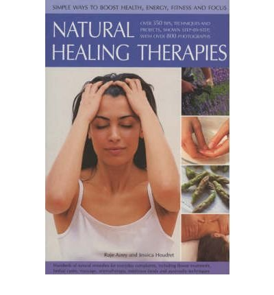 [(Natural Healing Therapies)] [Author: Raje Airey] published on (October, 2006)