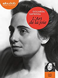 L'Art de la joie: Livre audio 3 CD MP3 par Goliarda Sapienza