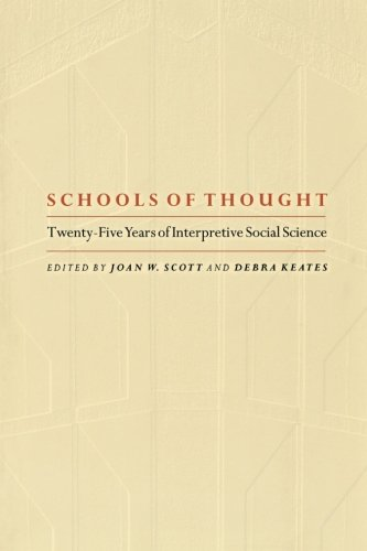 Schools of Thought: Twenty-five Years of Interpretive Social Science