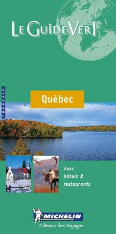 Michelin le Guide Vert le Quebec (Michelin Green Guide: Quebec (Province) French Edition) por Auteur onbekend