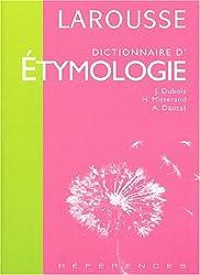 Dictionnaire d'étymologie