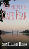 Murder on the Cape Fear (Magnolia Mystery Wilmington Series Book 6) (English Edition)