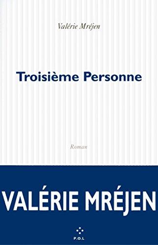 Troisième personne : roman