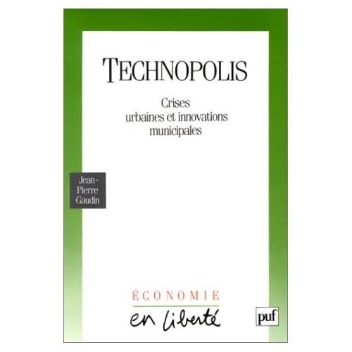 Technopolis : Crises urbaines et innovations municipales