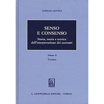 Senso E Consenso. Storia, Teoria E Tecnica Dell'interpretazione Dei Contratti: 2