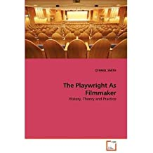 [(The Playwright as Filmmaker)] [Author: Othniel Smith] published on (July, 2011)