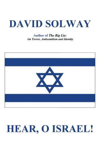 Hear, O Israel por David Solway